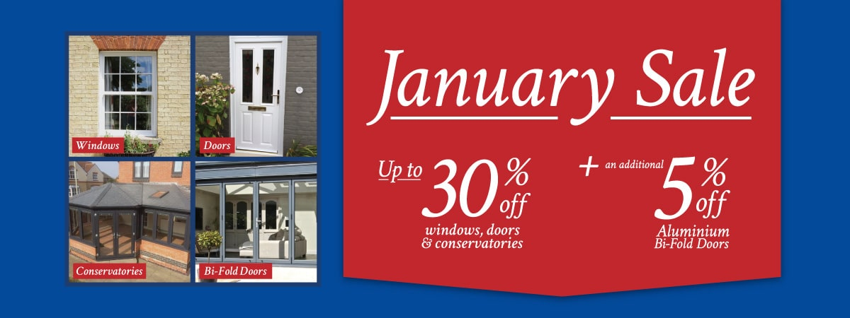 January Sale - Up to 30% off doors, windows and conservatories