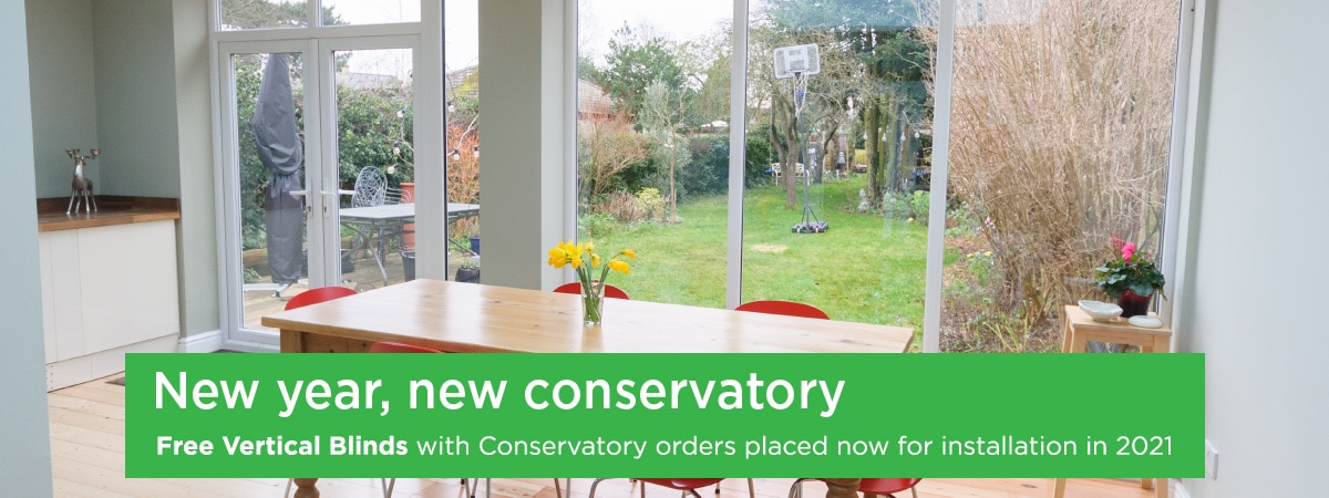 Free Vertical Blinds with Conservatory orders placed now for installation in 2021